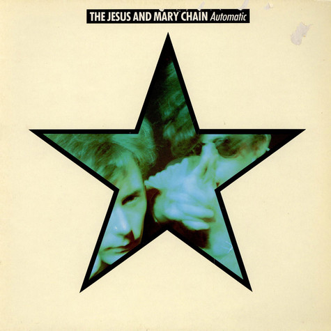 Jesus And Mary Chain, The - Automatic