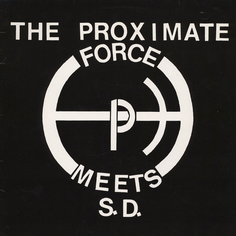 The Proximate Force Meets S.D. - Revolution EP
