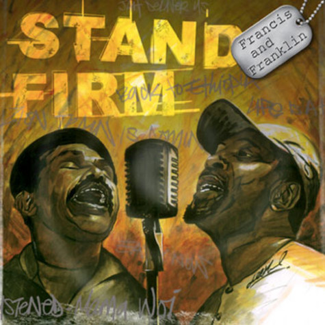 Francis & Franklin (The Chosen Few) - Stand Firm