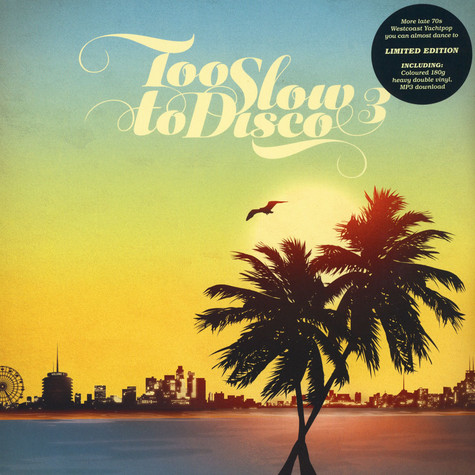 V.A. - Too Slow To Disco Volume 3 Limited Colored Vinyl Edition