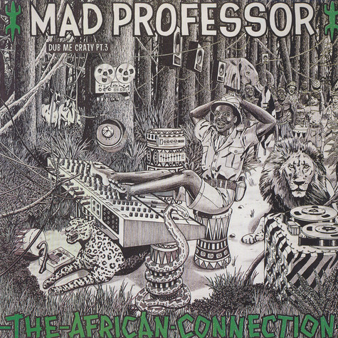 Mad Professor - Dub Me Crazy 3: The African Connection
