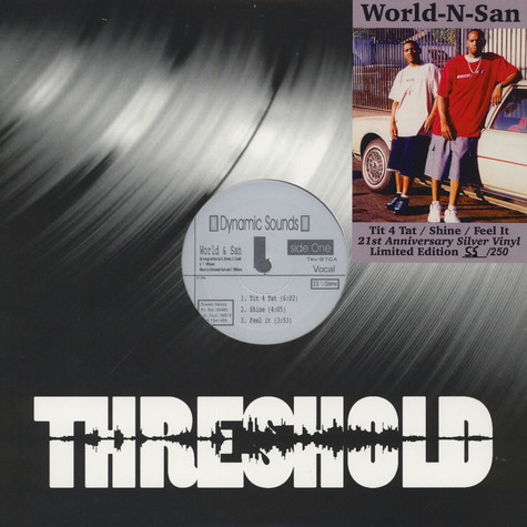 World & San - Tit 4 Tat / Shine / Feel It 21st Anniversary Silver Vinyl Edition