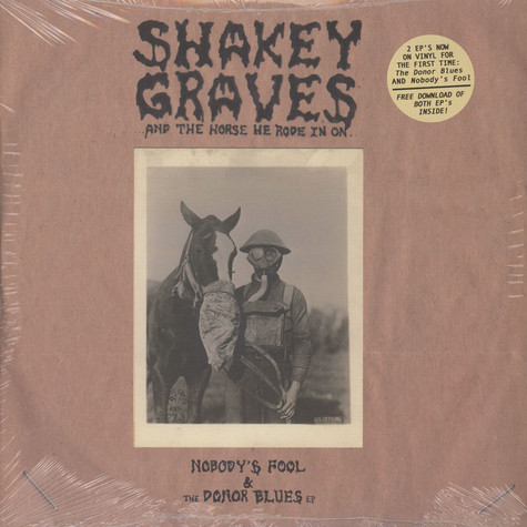 Shakey Graves - And The Horse He Rode In On