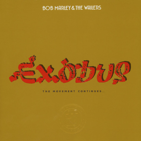 Bob Marley & The Wailers - Exodus 40 - The Movement Continues