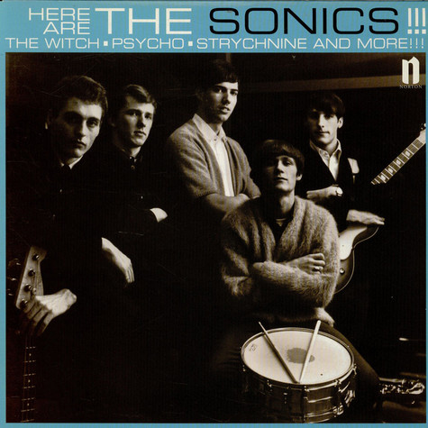 Sonics, The - Here Are The Sonics!!!