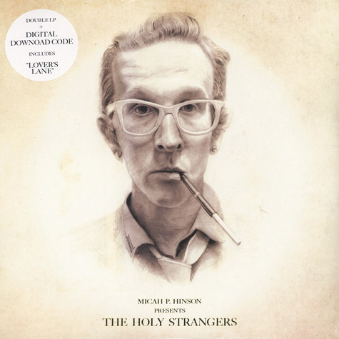 Micah P. Hinson - Presents The Holy Strangers