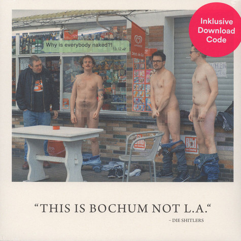 Die Shitlers - This Is Bochum, Not L.A.