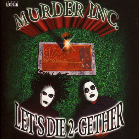 Murder Inc. - Let's Die Together