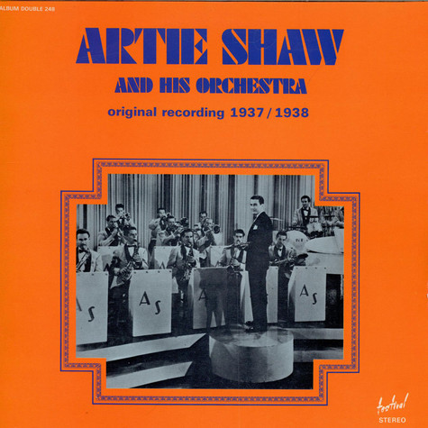Artie Shaw And His Orchestra - Original Recording 1937-1938