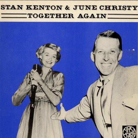 Stan Kenton And His Orchestra With June Christy - Together Again