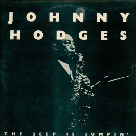 Johnny Hodges - The Jeep Is Jumpin'