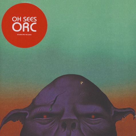 Oh Sees (Thee Oh Sees) - Orc