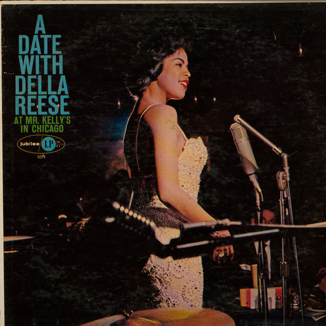 Della Reese with Kirk Stuart Trio - A Date With Della Reese At Mr. Kelly's In Chicago