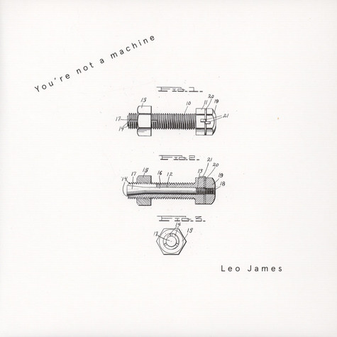 Leo James - You're Not A Machine