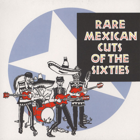 V.A. - Rare Mexican Cuts From The Sixties