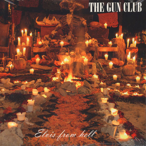 Gun Club, The - Elvis From Hell