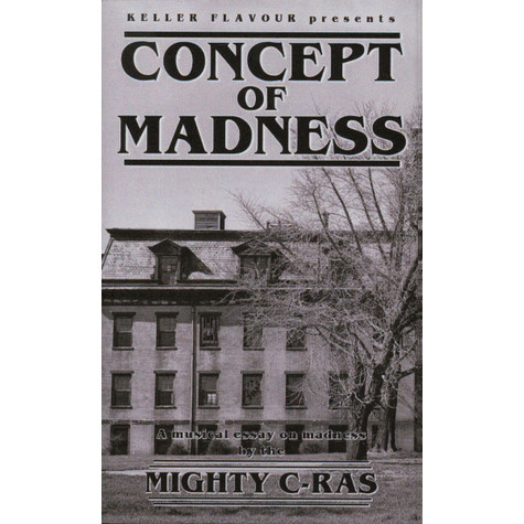 Mighty C-Ras - Concept Of Madness