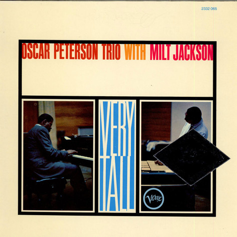 Oscar Peterson Trio With Milt Jackson, The - Very Tall