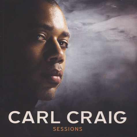 Carl Craig - Sessions