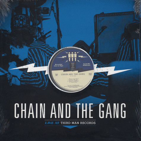 Chain & The Gang - Live At Third Man Records 07-03-2016