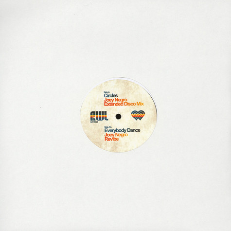 Joey Negro presents Remixed With Love - Circles / Everybody Dance