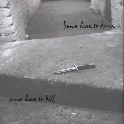 V.A. - Some Have To Dance … Some Have To Kill EP