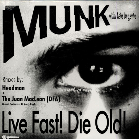 Munk with Asia Argento - Live Fast! Die Old!