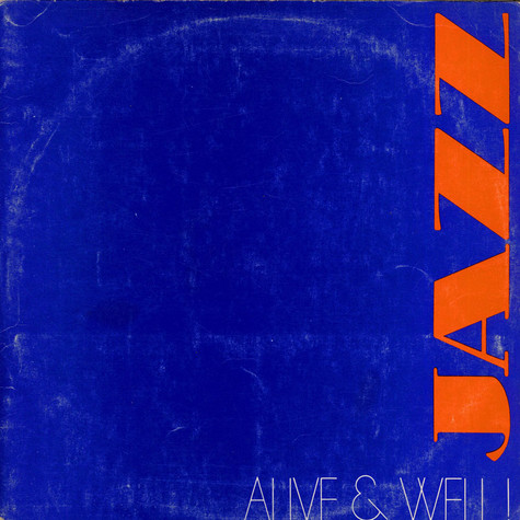 V.A. - Jazz - Alive & Well!