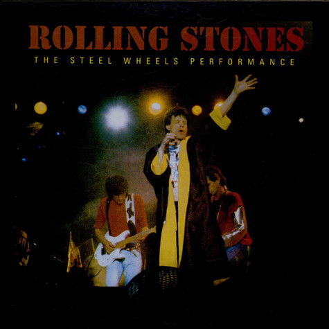 Rolling Stones, The - The Steel Wheels Performance