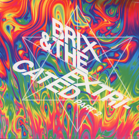 Brix & The Extricated - Part 2 Black Vinyl Edition