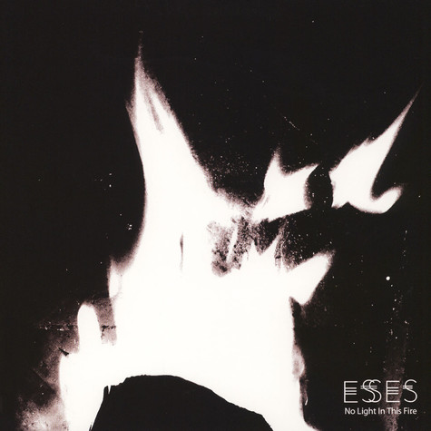 Esses - No Light This Fire