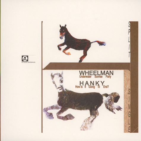 Wheelman / Hanky - Split Single