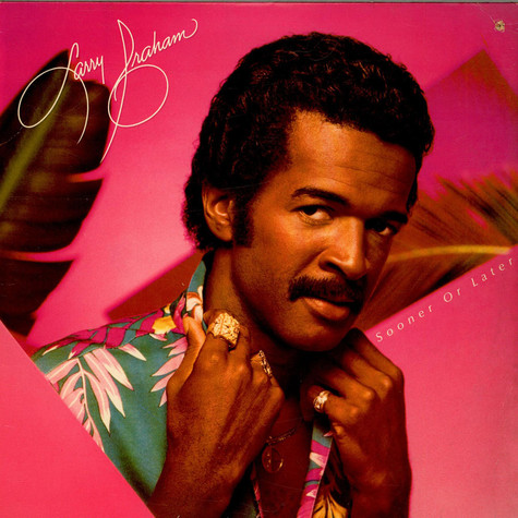 Larry Graham - Sooner Or Later
