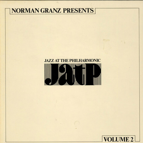 V.A. - NORMAN GRANZ PRESENTS - JAZZ AT THE PHILHARMONIC JATP   VOLUME 2