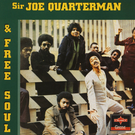 Sir Joe Quarterman & Free Soul - Sir Joe Quarterman & Free Soul