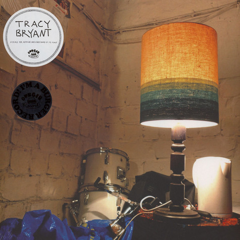 Tracy Bryant - A Place For Nothing And Everything In It's Place