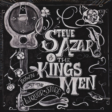 Steve Azar & The Kings Men - Down At The Liquor Store