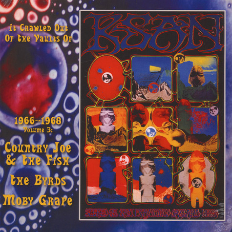 Country Joe & The Fish / The Byrds / Moby Grape - It Crawled Out Of The Vaults Of KSAN 1966-1968 - Volume 3: Live At The Avalon Ballroom 1967 & 68