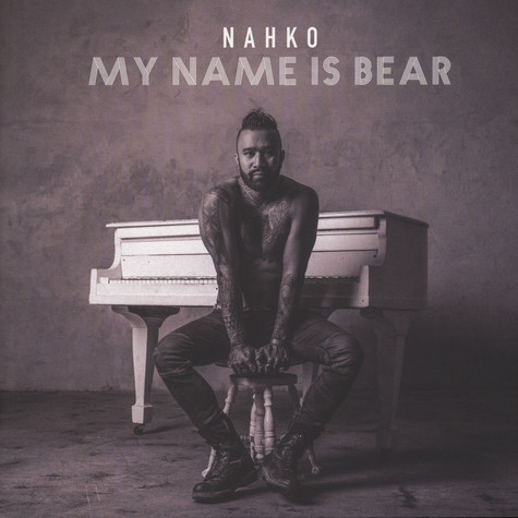 Nahko - My Name Is Bear
