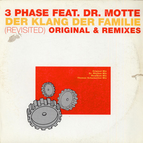 3 Phase Feat. Dr. Motte - Der Klang Der Familie (Revisited) Original & Remixes