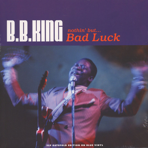 B.B. King - Nothin' But … Bad Luck Transparent Blue Vinyl Edition