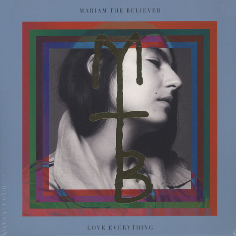 Mariam The Believer - Love Everything