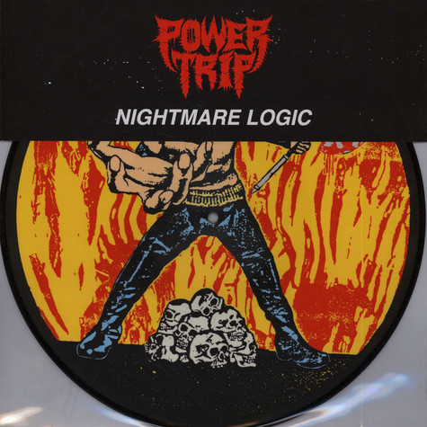 Power Trip - Nightmare Logic Picture Disc Edition