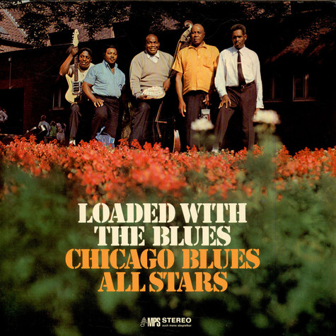 Chicago Blues All Stars - Loaded With The Blues