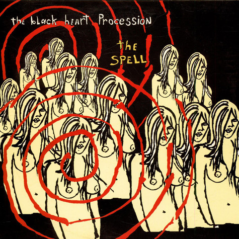 Black Heart Procession - The Spell