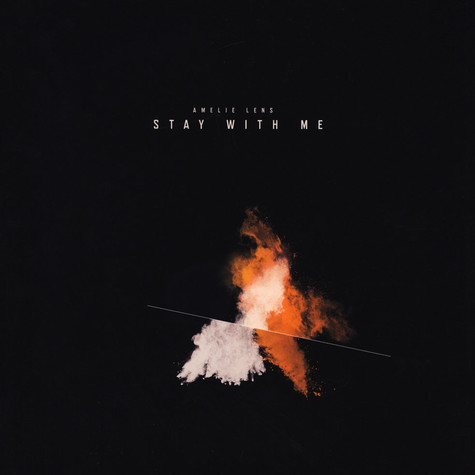 Amelie Lens - Stay With Me