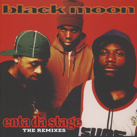 Black Moon - Enta Da Stage Remixes