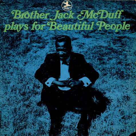 Brother Jack McDuff - Plays For Beautiful People