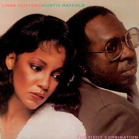 Curtis MayfieldLinda Clifford - The Right Combination