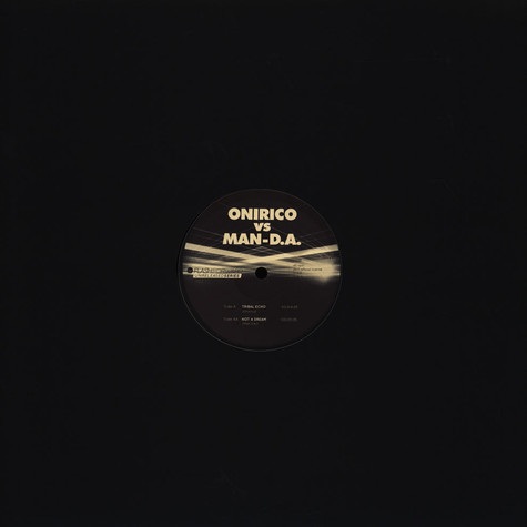 Onirico / Man-D.A. - Unreleased Series 2 Black Vinyl Version